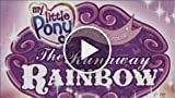 CGRundertow MY LITTLE PONY: THE RUNAWAY RAINBOW for...