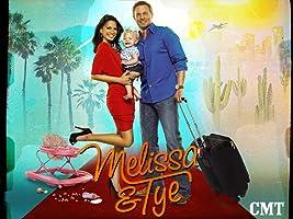 Melissa & Tye Season 1