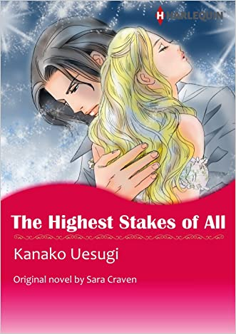 THE HIGHEST STAKES OF ALL (Harlequin comics) written by Sara Craven