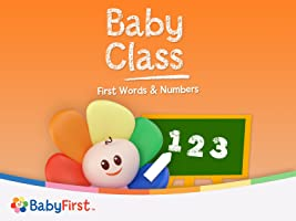 Baby Class First Words And Numbers Season 1 [HD]