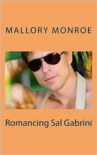 ROMANCING SAL GABRINI (The Gabrini Men Series Book 2)