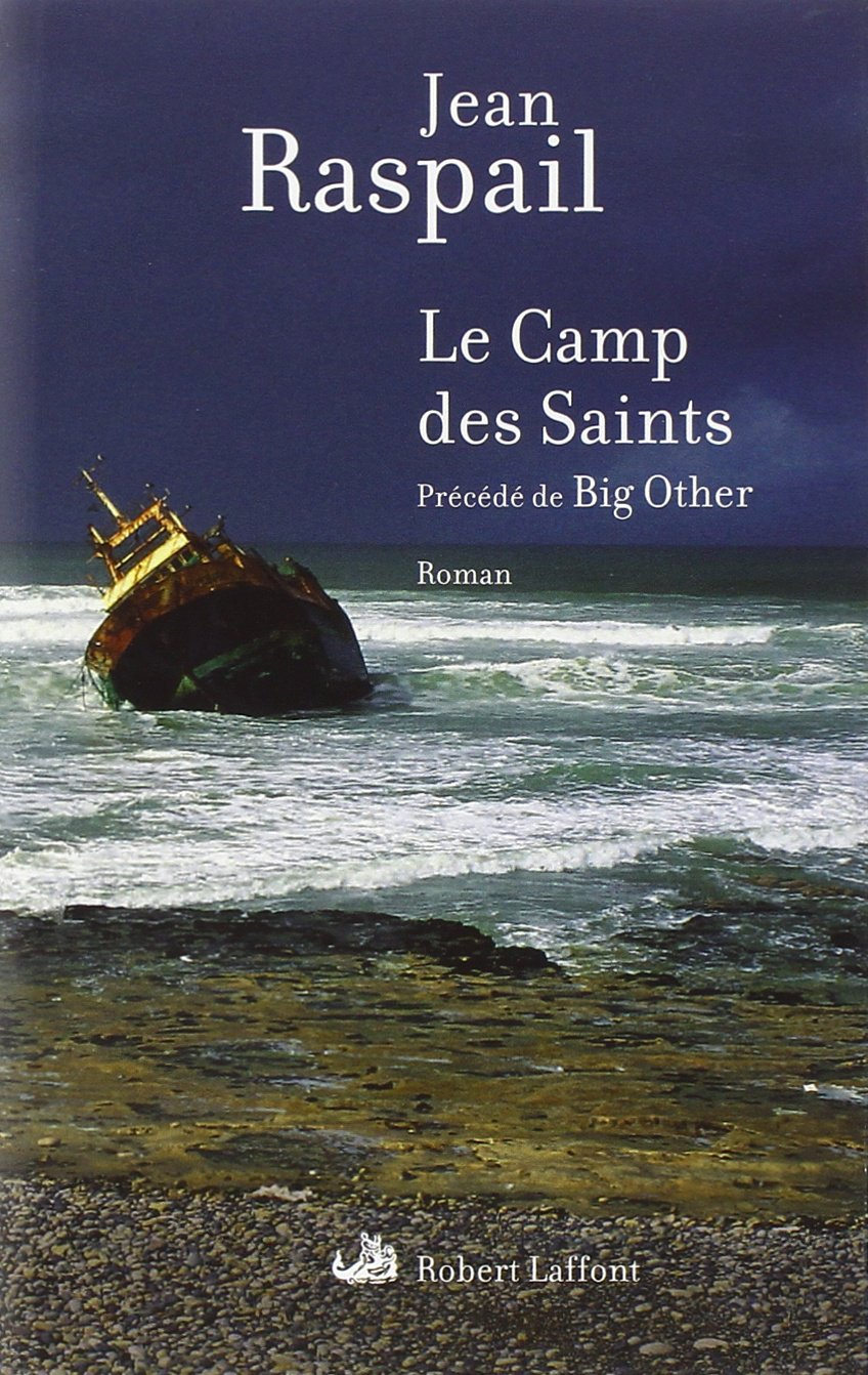 Le Camp des Saints - Jean Raspail