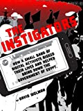 img - for The Instigators (Kindle Single) book / textbook / text book