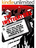 The Instigators (Kindle Single)
