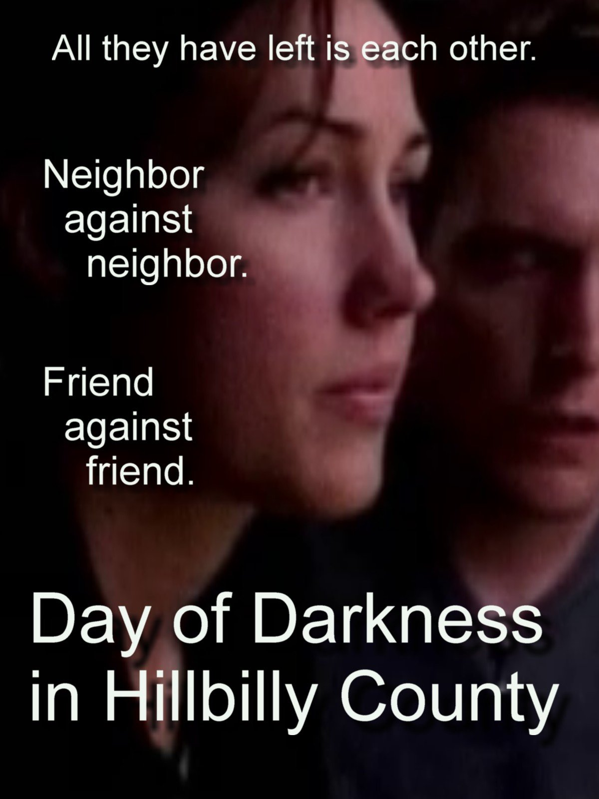 Day of Darkness in Hillbilly County