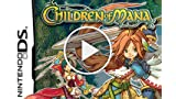 CGRundertow CHILDREN OF MANA for Nintendo DS Video...