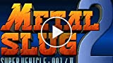 Classic Game Room - METAL SLUG 2 Review For PS3