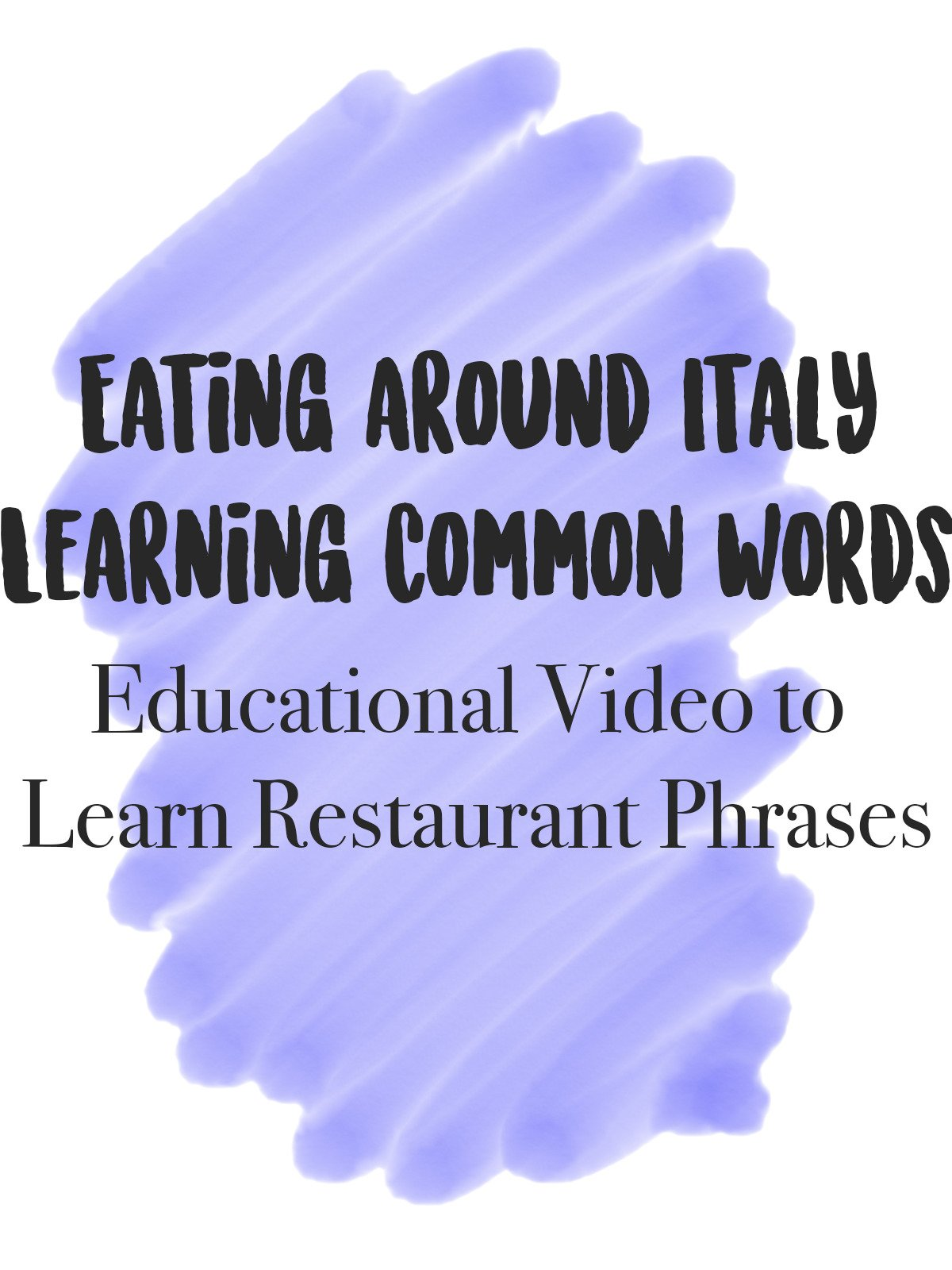 Eating Around Italy Learning Common Words Educational Video to Learn Restaurant Phrases