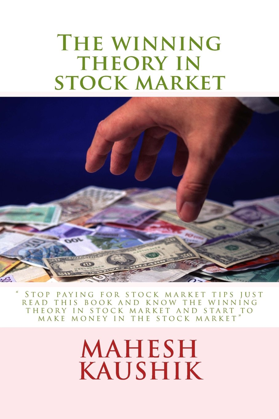 The Winning Theory in Stock Market