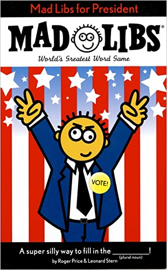 Mad Libs for President (Mad Libs)