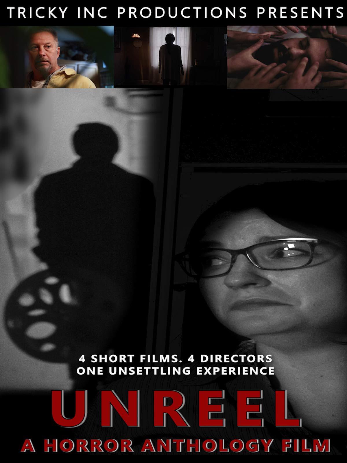 Unreel: A Horror Anthology Film