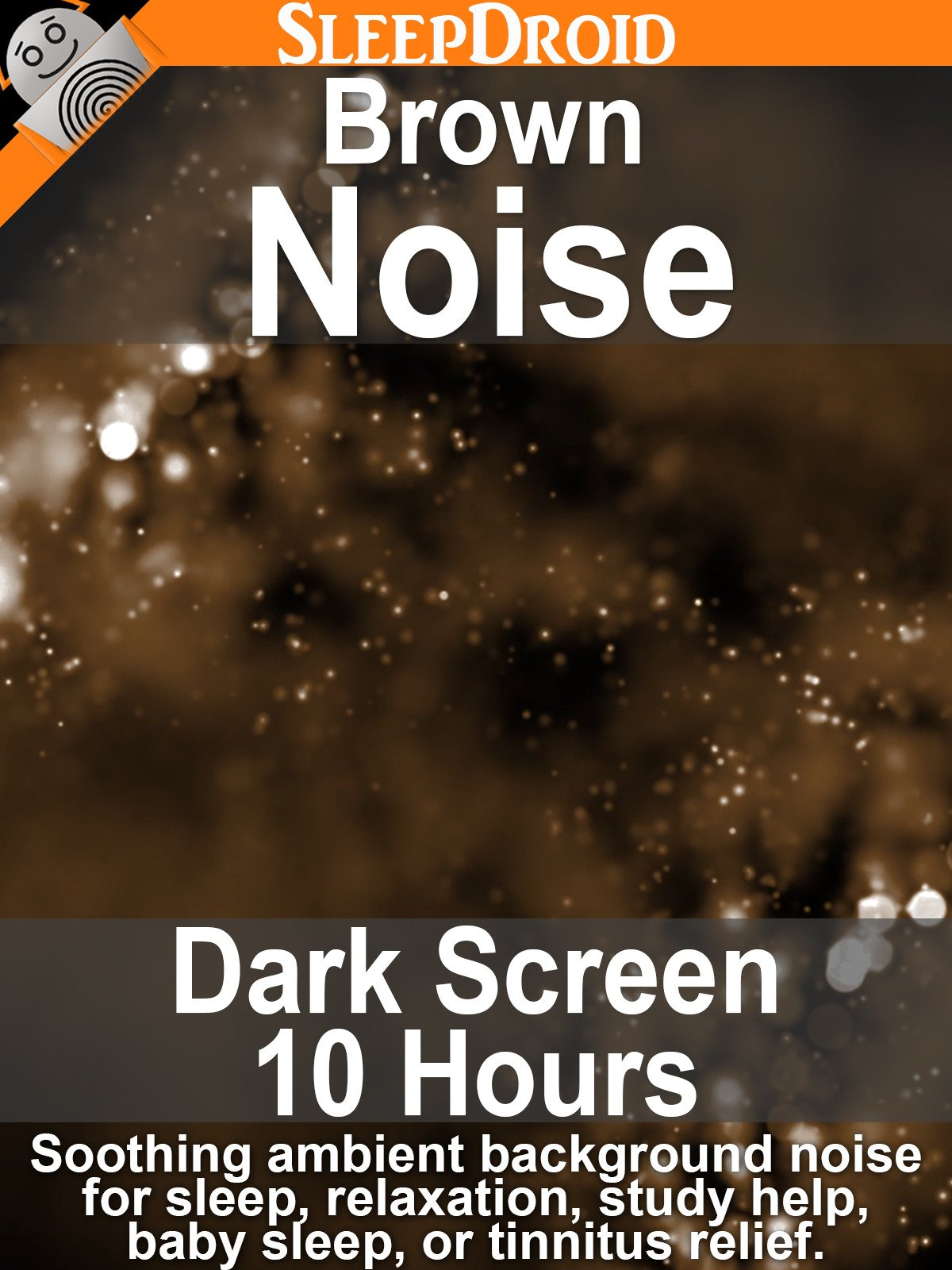 Brown Noise, Dark Screen 10 Hours: Soothing Ambient Background Noise for Sleep, Relaxation, Study Help, Baby Sleep, or Tinnitus Relief
