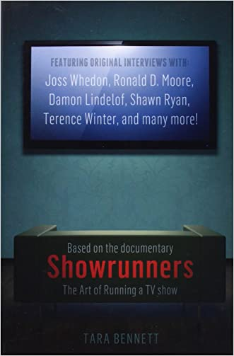 Showrunners: The Art of Running a TV Show written by Tara Bennett