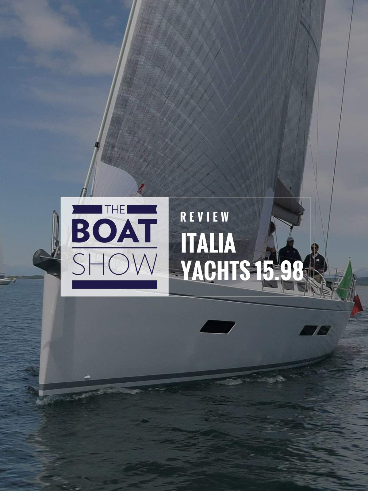 Review: Italia Yachts 15.98 - The Boat Show on Amazon Prime Instant Video UK