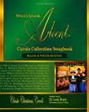 Lewis Brech Storybook Advent Carols Collection Songbook: Lyrics and History of the Songs on the Storybook Advent Carols Collections Vol 1 and Vol 2, American & British Classic Christmas Carols