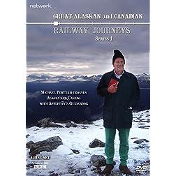 Great Alaskan and Canadian Railway Journeys: Series 1