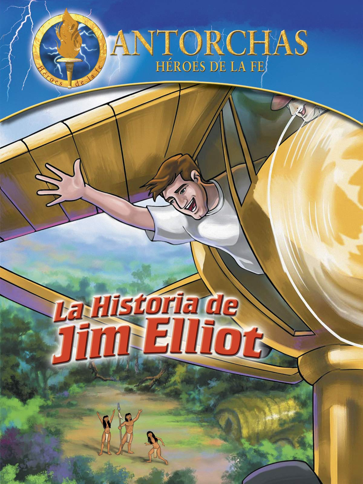 Antorchas El relato de Jim Elliot (Torchlighters Jim Elliot) on Amazon Prime Video UK
