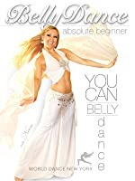 You Can Bellydance: Absolute Beginner, with Neon: Beginner belly dance classes