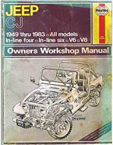 Jeep Cj Automotive Repair Manual, 1949-1986 (Feb 1987)