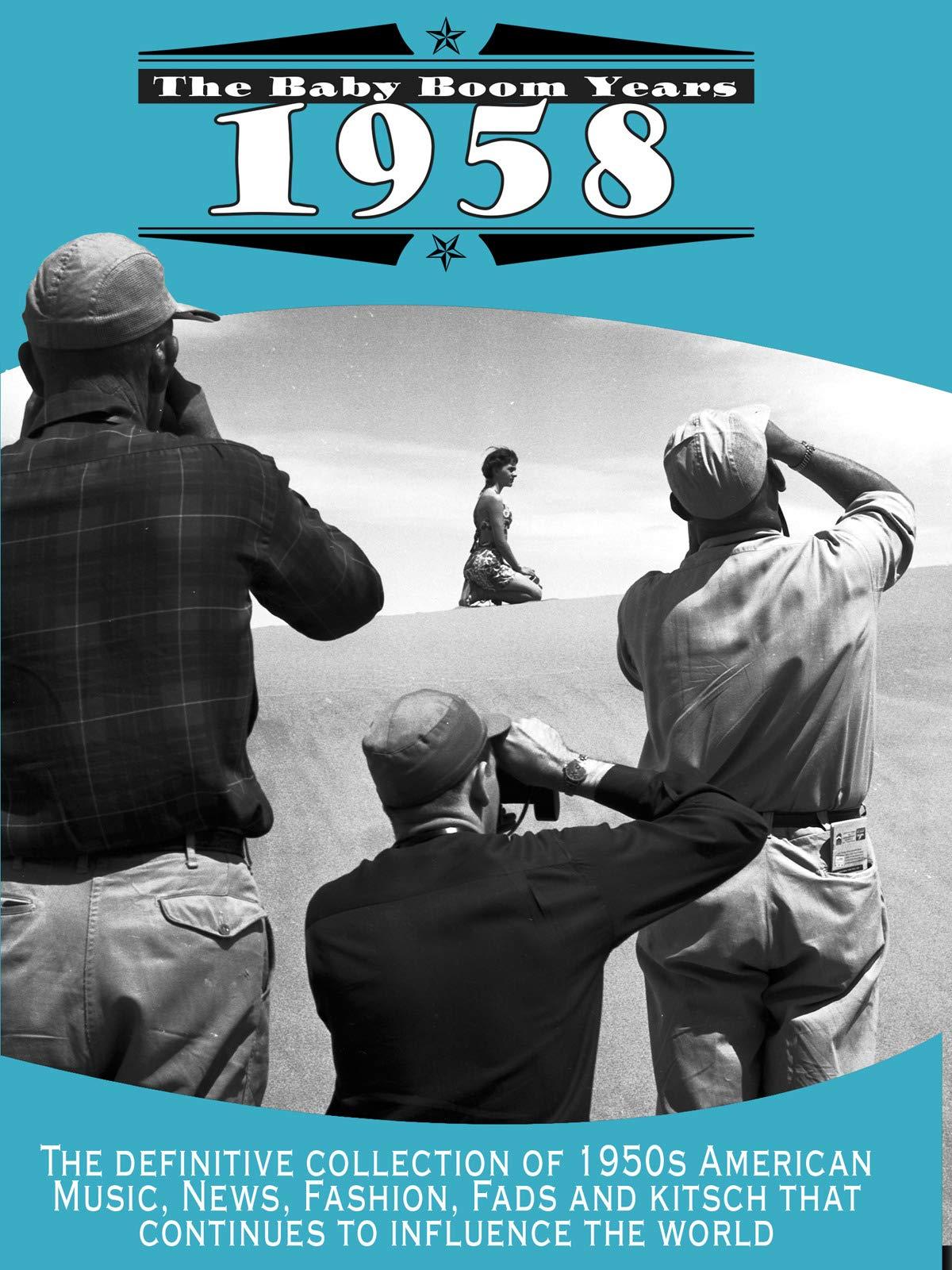 Baby Boom Years: 1958 on Amazon Prime Video UK
