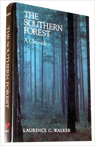 The Southern Forest: A Chronicle