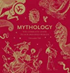 Mythology: The Complete Guide To Our...
