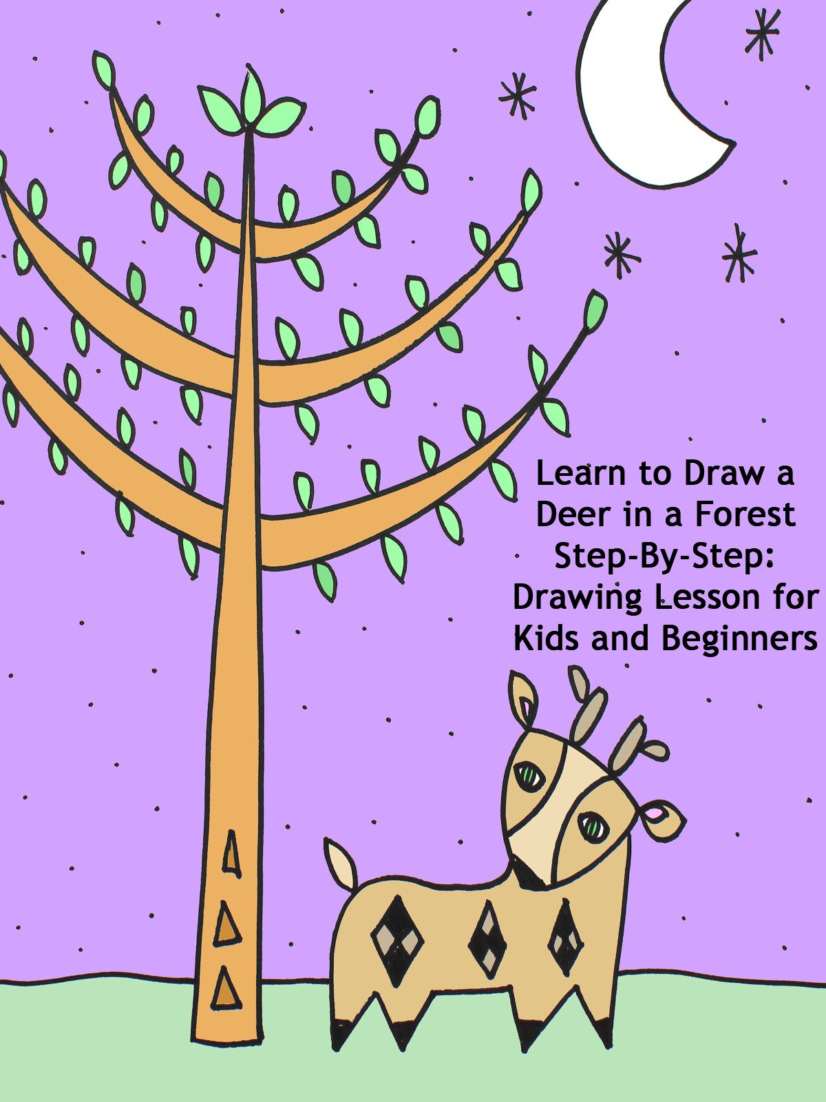 Learn to Draw a Deer in a Forest Step-By-Step: Drawing Lesson for Kids and Beginners
