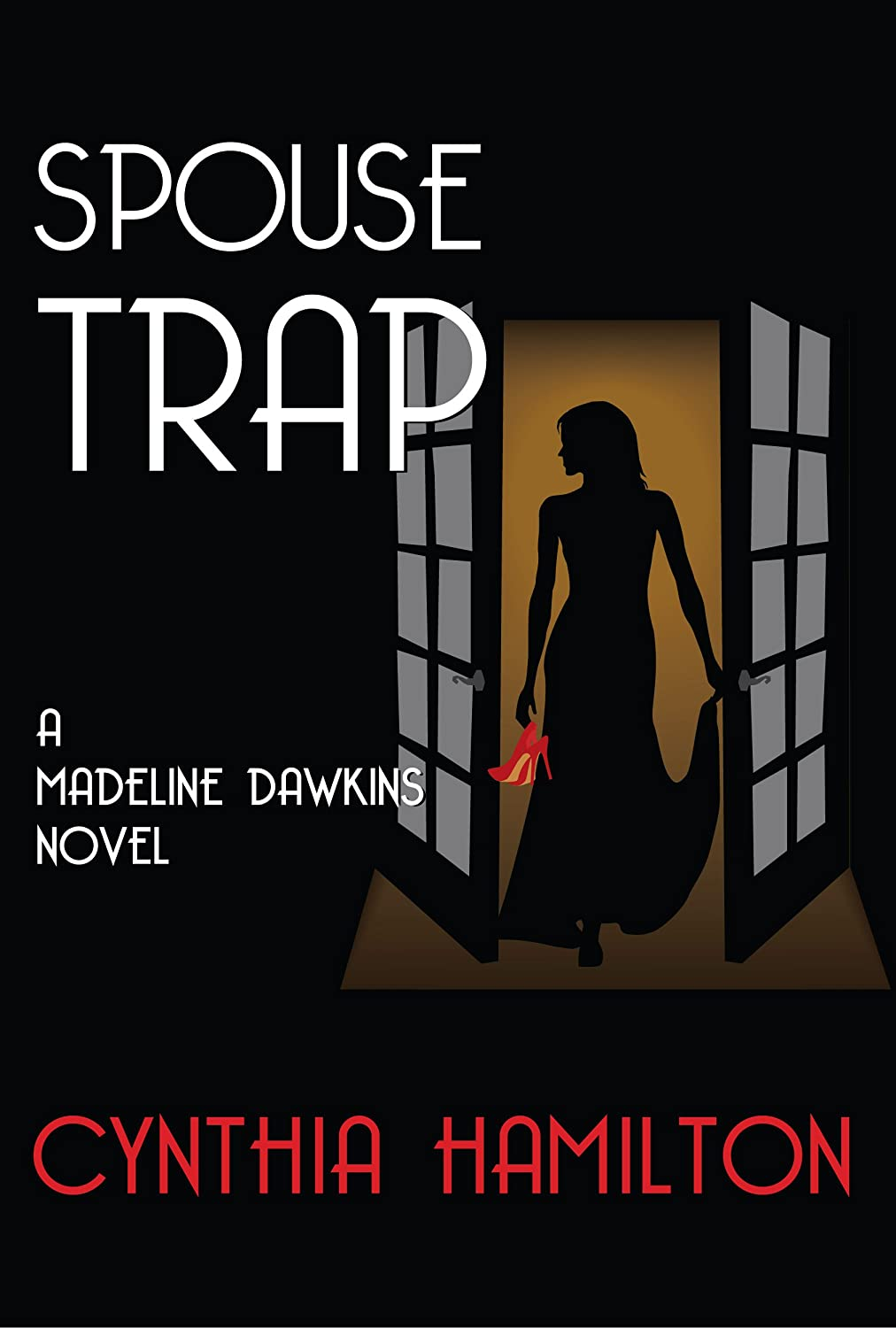 Spouse Trap (A Madeline Dawkins Novel)