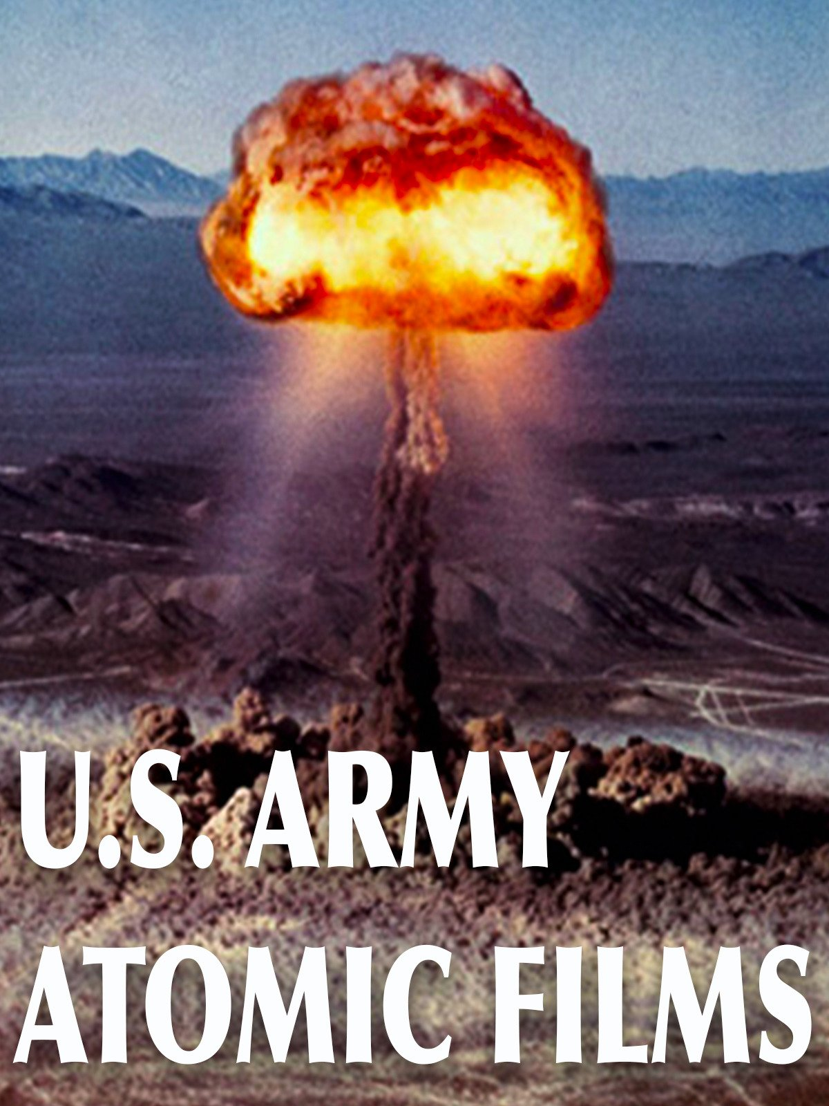 US Army Atomic Films