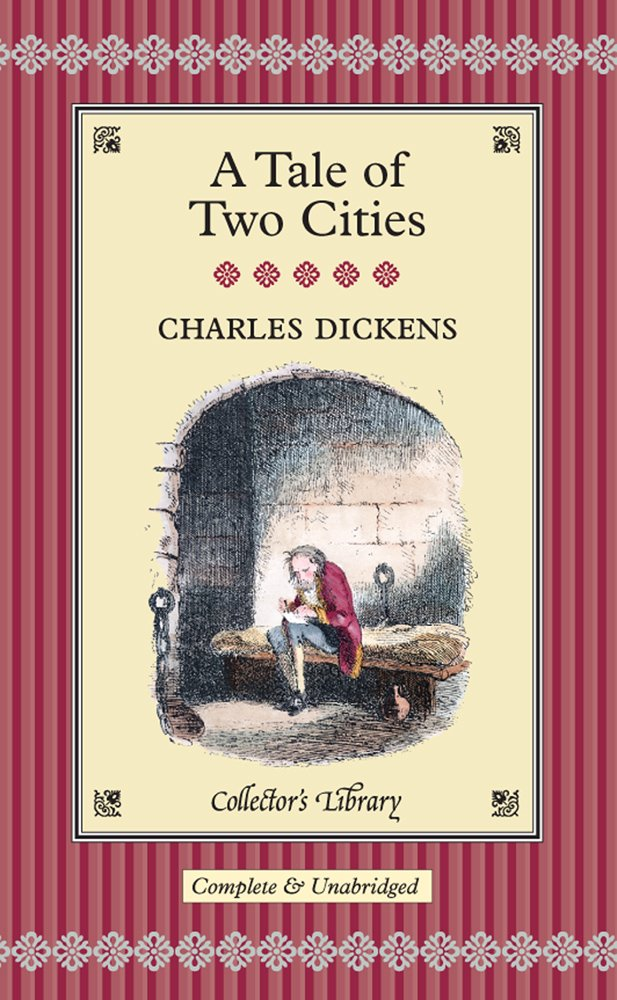 A Tale of Two Cities, A (Collector's Library) by Charles Dickens