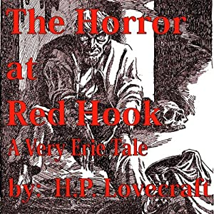 The Horror at Red Hook Audiobook