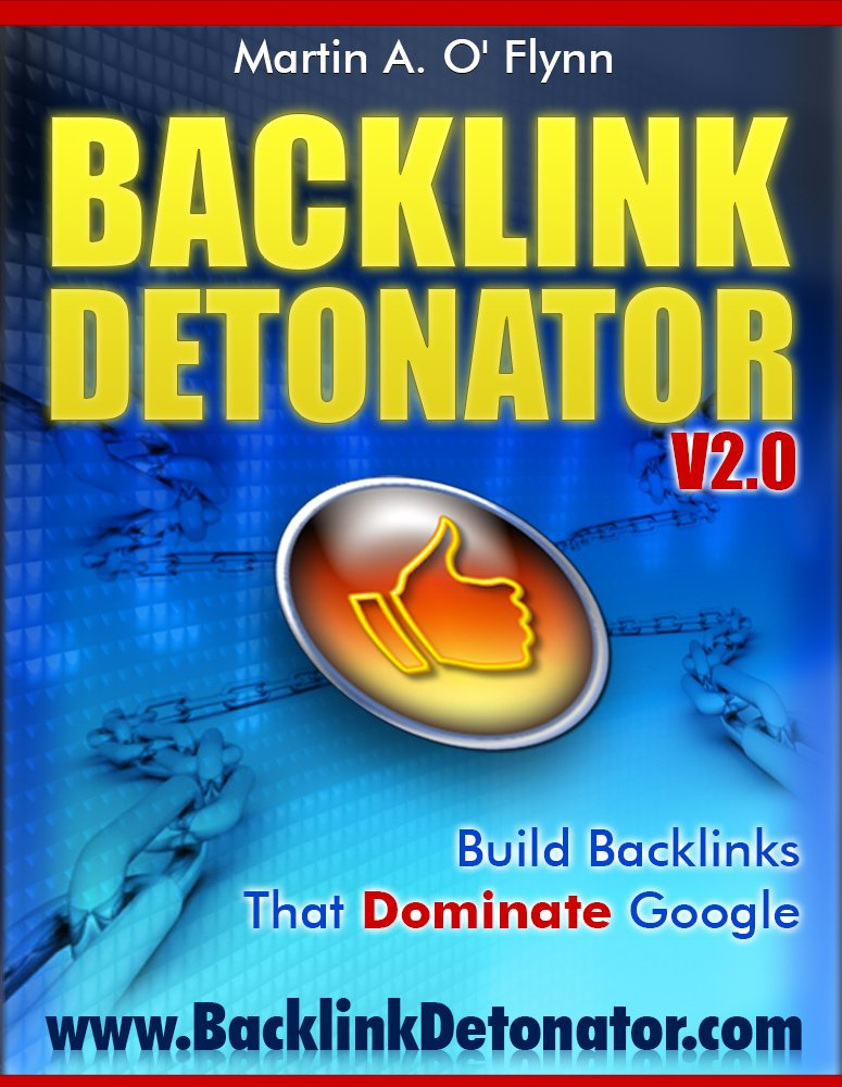 Amazon.com: Backlink Detonator V2.0: Build Backlinks That Dominate ...