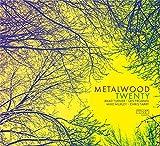 Twenty by Metalwood