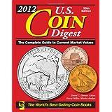2012 U.S. Coin Digest ~ David C. Harper