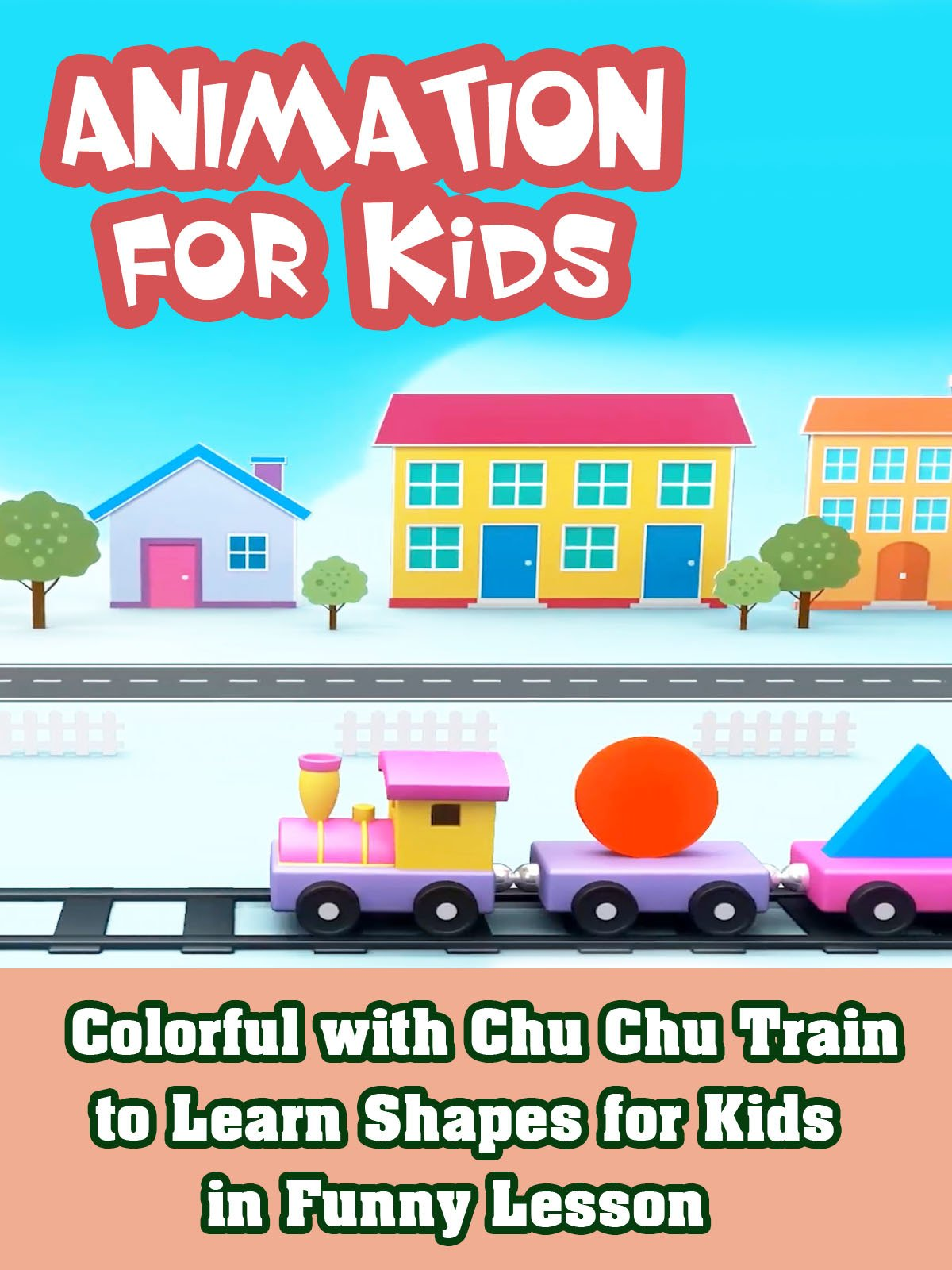 Colorful with Chu Chu Train to Learn Shapes for Kids in Funny Lesson
