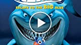 CGRundertow FINDING NEMO: ESCAPE TO THE BIG BLUE SPECIAL...