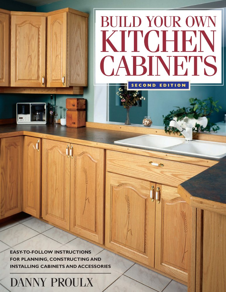 The Kitchen Cabinetmaker's Building and Business Manual: The Road ...