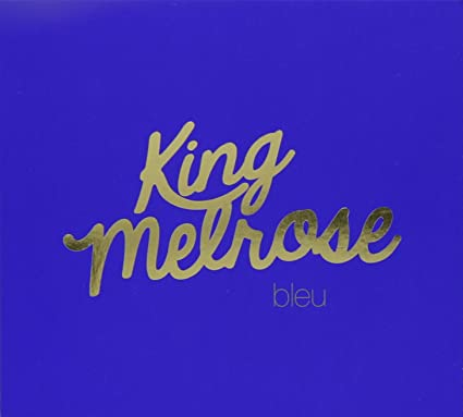 King Melrose – Bleu