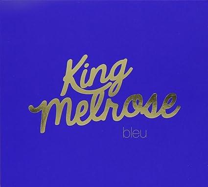 King Melrose – Bleu