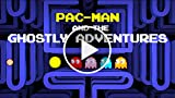 Pac-Man and the Ghostly Adventures - World Trailer...