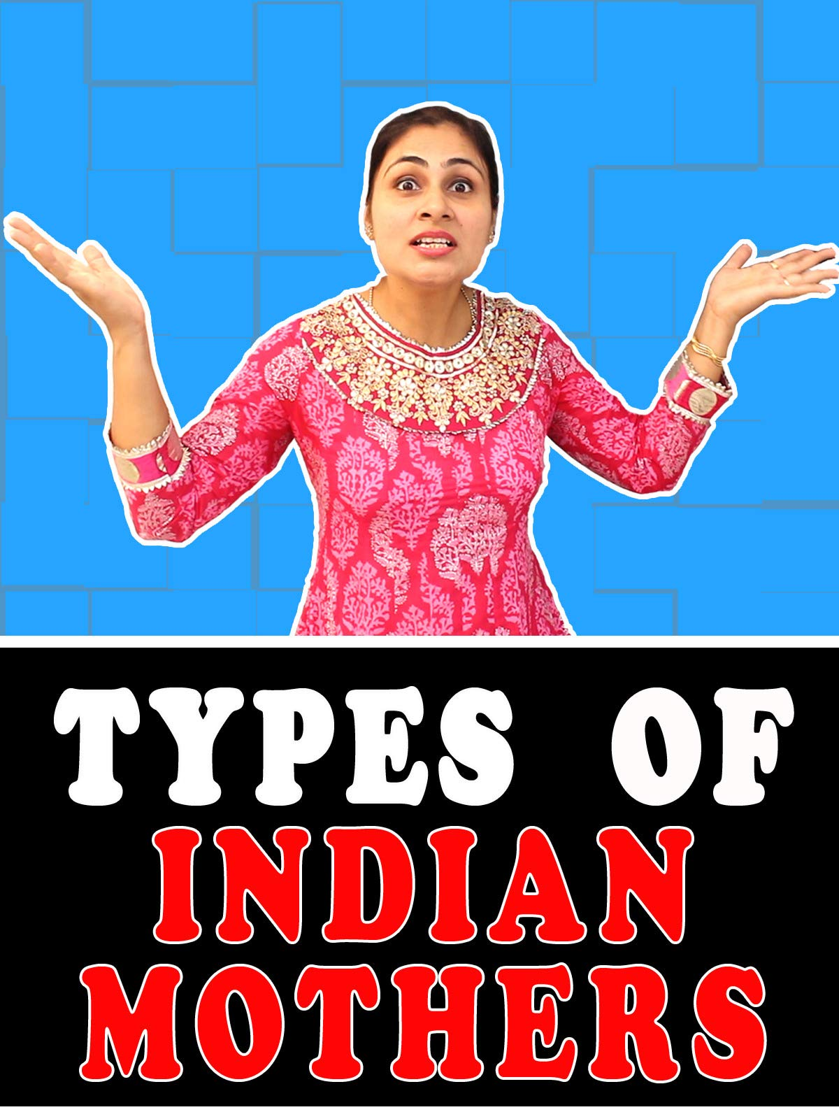 Clip: Types of Indian Mothers on Amazon Prime Instant Video UK