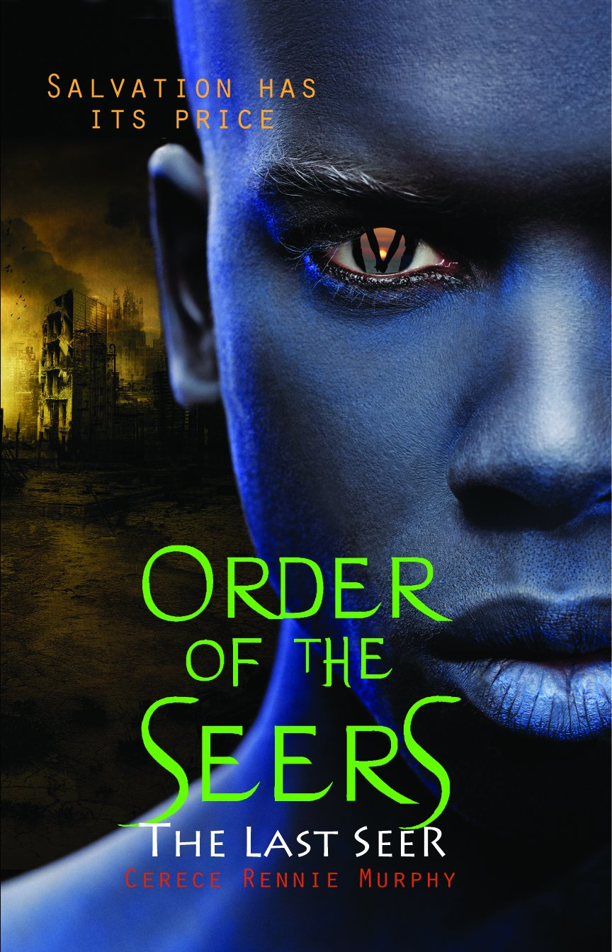 The Last Seer (Order of the Seers, #3)