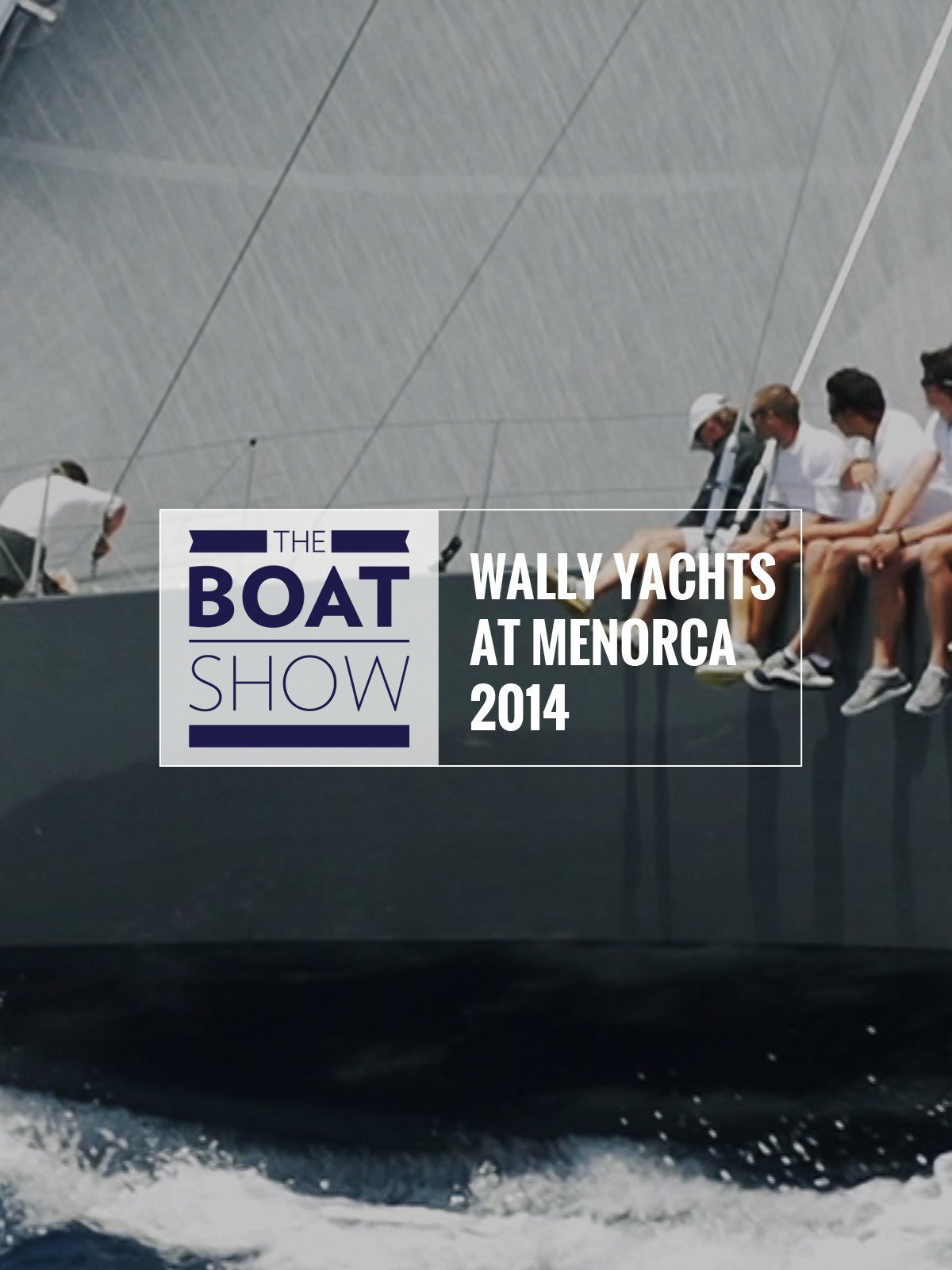 Review: Wally Yachts at Menorca - The Boat Show on Amazon Prime Video UK