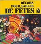 D�cors pour tables de f�tes (Fleurus...