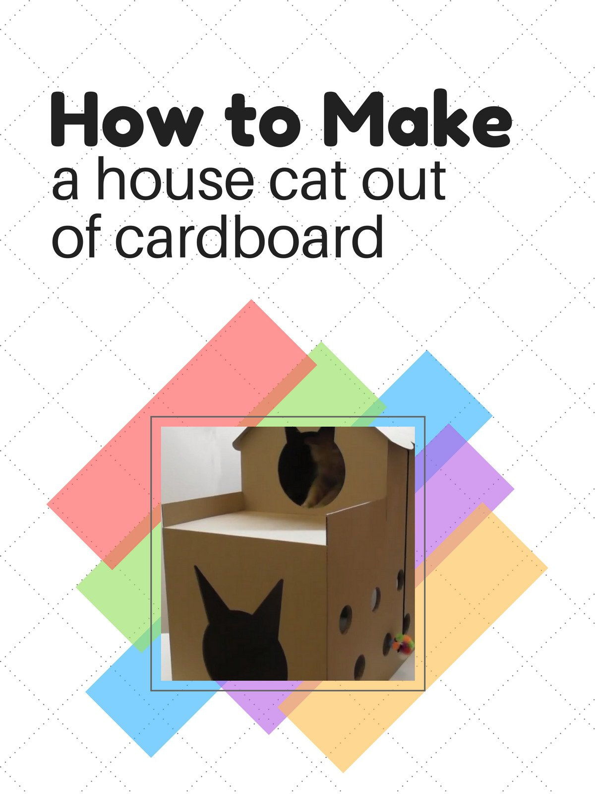 How to make a house cat out of cardboard
