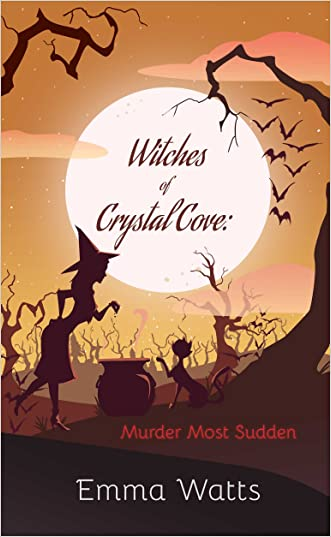 Witches of Crystal Cove: Murder Most Sudden (Witch Cozy Mystery and Paranormal Romance)