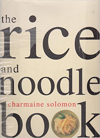 The Rice and Noodle Cookbook (Asian cookery series)