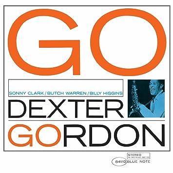 Dexter Gordon - 癮 - 时光忽快忽慢,我们边笑边哭!