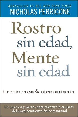Rostro sin edad, mente sin edad (Spanish Edition)