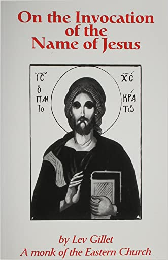 On the Invocation of the Name of Jesus written by Lev Gillet